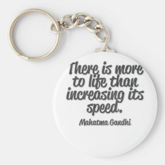 There is more to life than increasing its speed... basic round button key ring