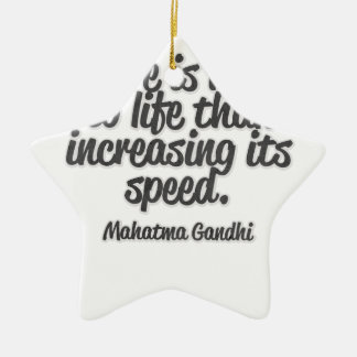 There is more to life than increasing its speed... ceramic star decoration
