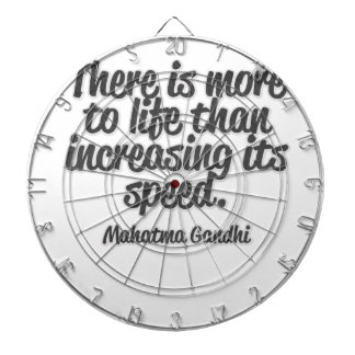 There is more to life than increasing its speed... dart boards