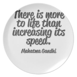 There is more to life than increasing its speed... dinner plate