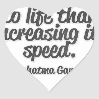 There is more to life than increasing its speed... heart sticker