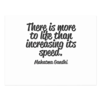 There is more to life than increasing its speed... postcard