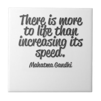 There is more to life than increasing its speed... small square tile