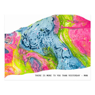"""""""There Is More To You Than Yesterday"""" Postcard"""