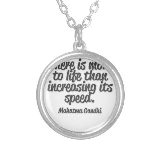 There is more ton life than increasing its speed… round pendant necklace