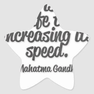 There is more ton life than increasing its speed… star sticker
