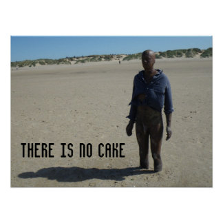 There is no cake poster
