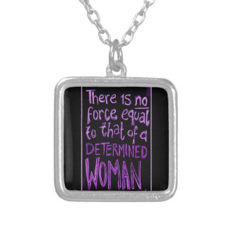 There is no force equal to that of a determined wo pendants
