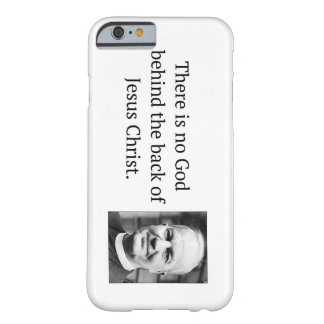 There is No God Behind the Back Thomas F Torrance Barely There iPhone 6 Case