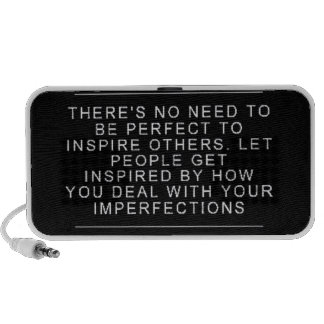 THERE IS NO NEED TO BE PERFECT TO INSPIRE  LET HOW TRAVEL SPEAKER
