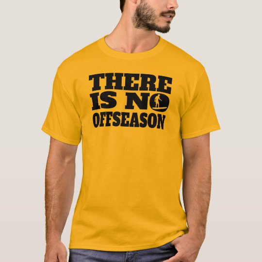 There Is No Offseason Surfing T-Shirt