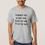There is no place like your home coordinates shirts