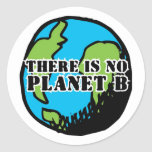 THERE IS NO PLANET B ROUND STICKER