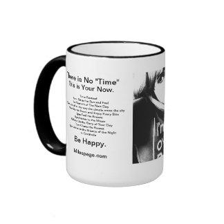 There Is No Time Mug