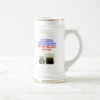 THERE IS NOTHING WRONG WITH DEMOCRATS BEER STEINS