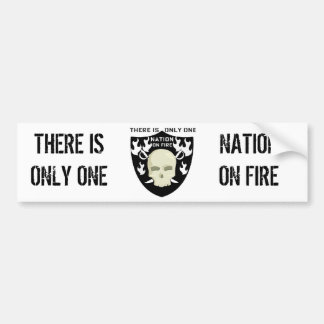 """""""THERE IS ONLY ONE"""" NATION ON FIRE BUMPER STICKER"""