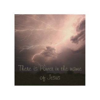 There is Power in the Name of Jesus Art on Wood