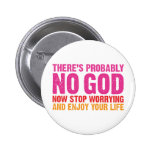 There Is Probably No God 6 Cm Round Badge