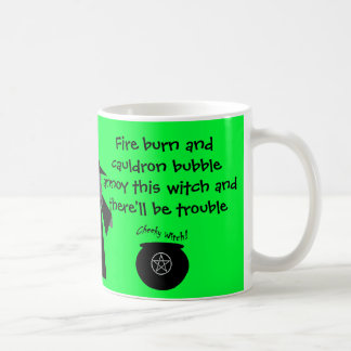 There ll be Trouble Cheeky Witch s Mug