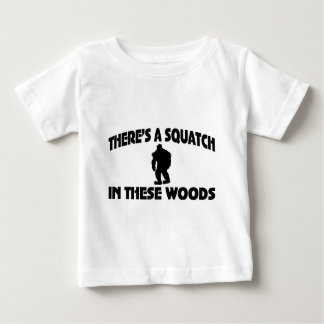 There's A Squatch In These Woods Baby T-Shirt
