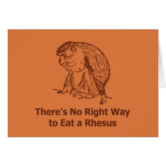 There s No Right Way to Eat a Rhesus Card
