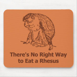 There s no right way to eat a rhesus mousepads