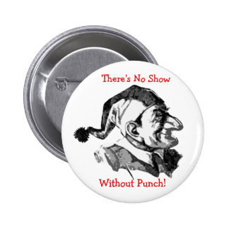 There s No Show Without Punch- Button