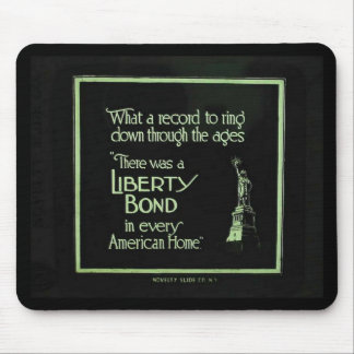 There Was a Liberty Bond in Every American Home Mouse Pad