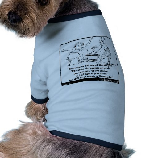 There was an old man of Thermopylae Doggie T Shirt
