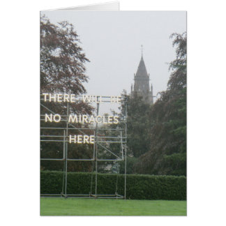 There Will Be No Miracles Here - Edinburgh Art Greeting Card