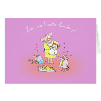 There'll Never Be Another Mum Like You! Card
