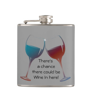 There's a chance there could be Wine in here Flask