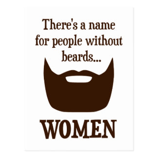 There's a Name For People Without Beards... WOMEN Postcards