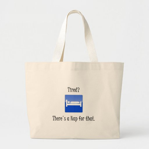 There's a Nap For That Canvas Bags