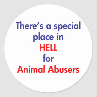 There's A Special Place In Hell Classic Round Sticker
