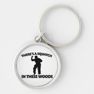 There's a squatch in these woods Silver-Colored round key ring