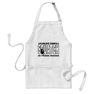 There's a SQUATCH in These Woods! Standard Apron