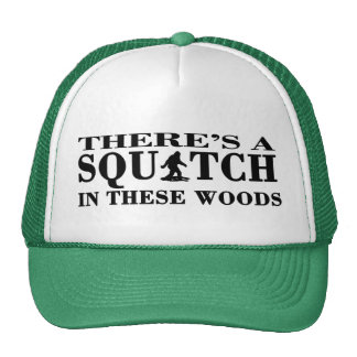 There's a SQUATCH in these Woods Trucker Cap