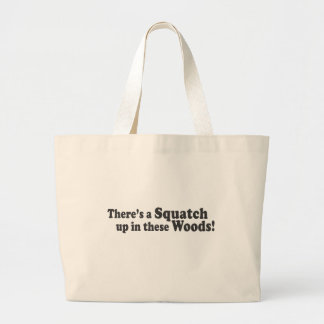 There's A Squatch Up In These Woods! Multiple Prod Jumbo Tote Bag