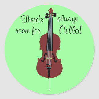 There's always room for Cello! Classic Round Sticker