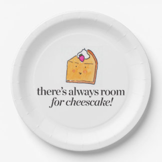 There's Always Room for Cheesecake Paper Plate