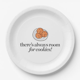 There's Always Room for Cookies 9 Inch Paper Plate