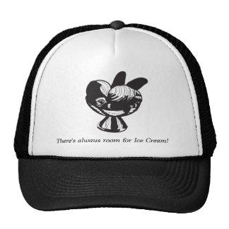 There's always room for Ice Cream! - Hat
