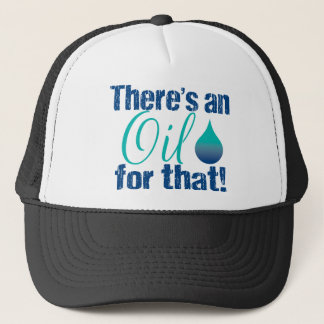 There's an oil for that blue teal trucker hat