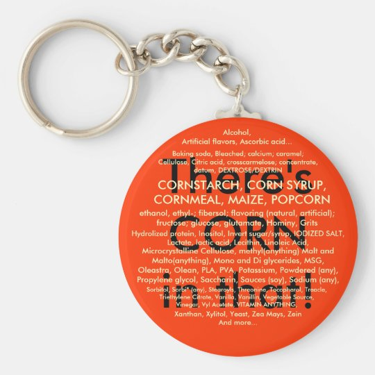 There's CORN in that! Basic Round Button Key Ring