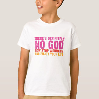 There's Definitely No God (Vertical) T-Shirt