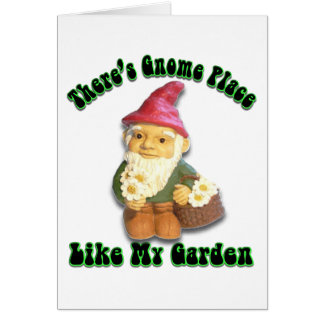 There's Gnome Place Like My Garden Blank Card