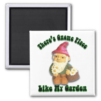 There's Gnome Place Like My Garden Gifts Magnet