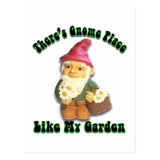 There's Gnome Place Like My Garden Gifts Postcard