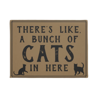 Theres Like, A Lot of Cats in Here | Funny Felines Doormat